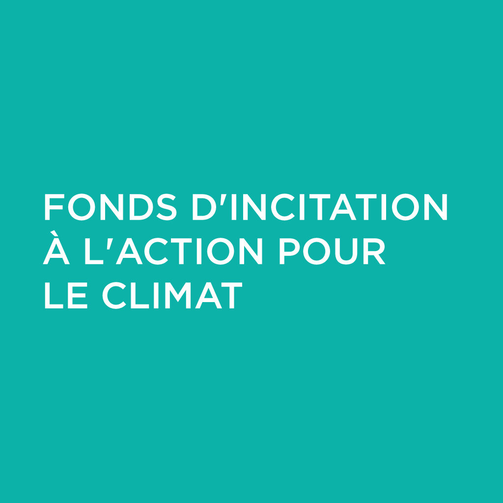 Fonds d'incitation à l'action pour le climat
